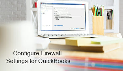 How can Configure Firewall Settings for QuickBooks