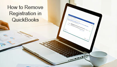 how can remove registration in quickbooks