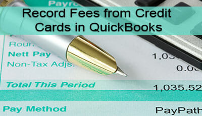 record fees from credit cards in quickbooks