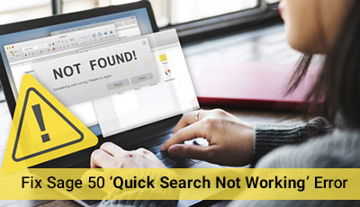 Sage 50 'Quick Search Not Working' Error +1-844-313-4854