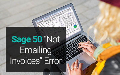 Sage 50 Not Emailing Invoices Error How to Fix