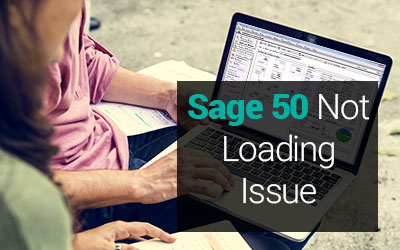 Sage 50 Not Loading Issue How to resolve