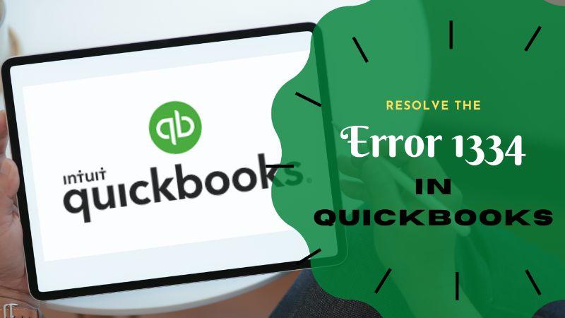 How to resolve QuickBooks Error 1334